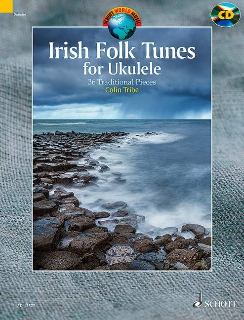 Irish Folk Tunes for Ukulele - 36 Traditional Pieces for Ukulele